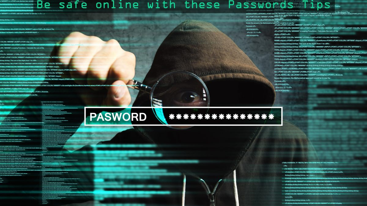 Be safe online with passwords